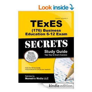TExES (176) Business Education 6 12 Exam Secrets Study Guide: TExES Test Review for the Texas Examinations of Educator Standards eBook: TExES Exam Secrets Test Prep Team: Kindle Store