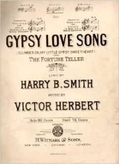 Gypsy Love Song (From The Fortune Teller, In C for voice and piano) Harry B. Smith, Victor Herbert Books