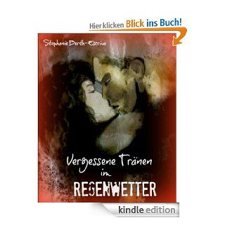 Vergessene Tr�nen im Regenwetter eBook: Stephanie Berth Escriva: Kindle Shop