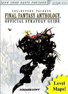 Final Fantasy Anthology Official Strategy Guide Bradygames Strategy Guides: David Cassady: Englische Bücher