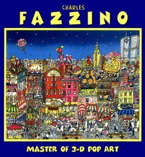 Master of 3 D Pop Art: Charles Fazzino: Charles Fazzino, Julie Maner: Englische Bücher