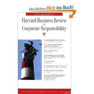 Harvard Business Review on Corporate Responsibility: C. K. Prahalad, Allen Hammond, Michael E. Porter, Harvey C. Fruehauf: Englische Bücher