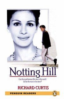 Penguin Readers Level 3 Notting Hill Penguin Readers Graded Readers: Richard Curtis: Englische Bücher