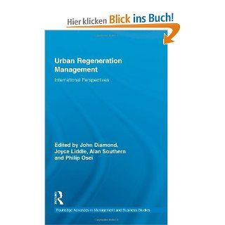 Urban Regeneration Management: International Perspectives Routledge Advances in Management and Business Studies: John Diamond, Joyce Liddle, Alan Southern: Englische Bücher