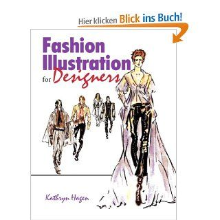 Fashion Illustration for Designers: Kathryn Hagen, Kathryn Hagen Kelly: Englische Bücher