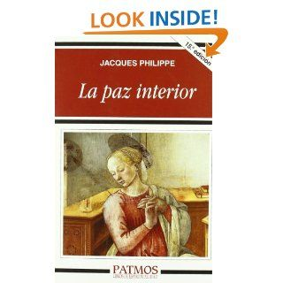La Libertad Interior (Spanish Edition): Jacques Philippe: 9789508618245: Books