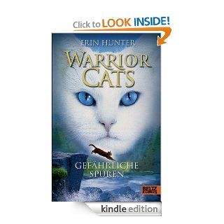 Warrior Cats. Gef�hrliche Spuren: I, Band 5 (Gulliver) (German Edition) eBook: Erin Hunter, Friederike Levin: Kindle Store