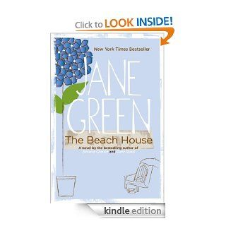 The Beach House: A Novel eBook: Jane Green: Kindle Store