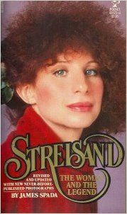 Streisand: The Woman and the Legend: James Spada: 9780671455231: Books