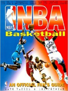 Nba Basketball: An Official Fan's Guide: Mark Vancil, Don Jozwiak: 9781572432161: Books