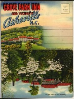 Grove Park Inn & Vicinity   Asheville North Carolina (1930's Souvenir Postcard Folder) #D 3898: George Washington Vanderbilt II: Books