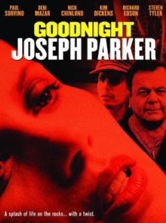 Goodnight Joseph Parker: Paul Sorvino, Steven Tyler, Nick Chinlund, Debi Mazar:  Instant Video