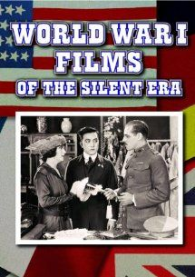 World War I Films Of The Silent Era: Moving Picture Boys in the Great War (silent): Bothwell Browne, Charles Chaplin, Lillian Gish, D.W. Griffith:  Instant Video