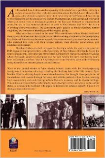 Los Arabes of New Mexico, Compadres from a Distant Land (9780865349117): Monika Ghattas: Books
