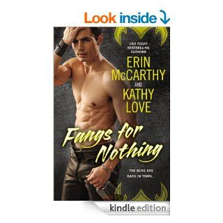 Fangs for Nothing eBook: Erin McCarthy, Kathy Love: Kindle Store