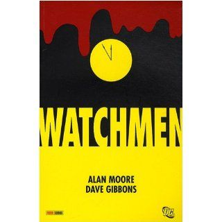 Watchmen: Alan Moore, Dave Gibbons: 9782809406405: Books