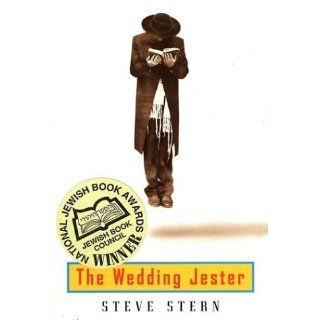 The Wedding Jester: Steve Stern: 9781555972905: Books