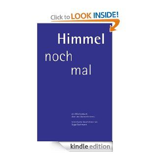 Himmel noch mal (German Edition) eBook: Siegfried Bachmann: Kindle Store