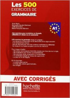 Les 500 Exercices de Grammaire A1 Combined Textbook and Answer Key (French Edition): Anne Akyuz: 9782011554321: Books