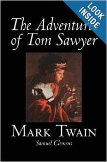 The Adventures of Tom Sawyer: Mark Twain: 9781598184471: Books