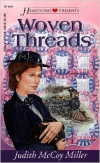 Woven Threads (Heartsong Presents #244): Judith McCoy Miller: 9781577481966: Books