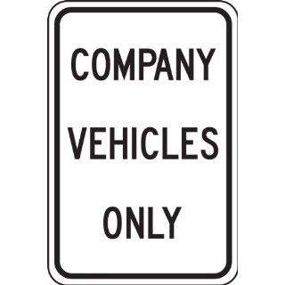 "Accuform Signs FRP247RA Engineer Grade Reflective Aluminum Designated Parking Sign, Legend ""COMPANY VEHICLES ONLY"", 12"" Width x 18"" Length x 0.080"" Thickness, Black on White: Industrial & Scientific"