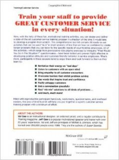 The Customer Service Training Tool Kit  60 Training Activities for Customer Service Trainers Jeff Gee, Val Gee 9780079137739 Books