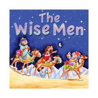 The Wise Men (Christmas Trio) Juliet David, Hannah Wood 9780825474071 Books