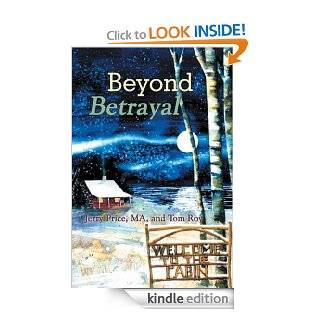 Beyond Betrayal: Table Talks eBook: MA, and Tom Roy Jerry Price: Kindle Store
