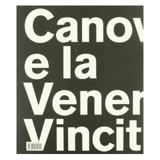 Canova E La Venere Vincitrice (Italian Edition) Anna Coliva, Fernando Mazzocca 9788837055899 Books