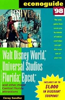 Walt Disney World, Universal Studios Florida, Sea World, and Other Major Central Florida Attractions (Serial): Corey Sandler: 9780809230969: Books