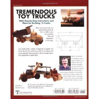 Tremendous Toy Trucks: Les Neufeld, Corrine Neufeld: 9781561583997: Books
