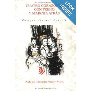 Cuatro Corazones con Freno y Marcha Atras/ Four Hearts with Brakes and March in the Back (Aula de Literatura): Enrique Jardiel Poncela, Joan Mundet: 9788431629274: Books
