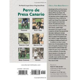Perro De Presa Canario: Special Rare Breed Edition : A Comprehensive Owner's Guide: Manuel Curto Gracia, Manuel Curto Gracia: 0828182003318: Books