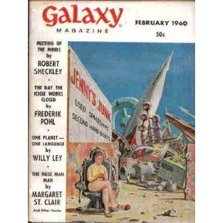 Galaxy Magazine, February 1960 (Vol. 18, No. 3) H. L. Gold, Frederik Pohl, Margaret St. Clair, Clifford D. Simak, Zenna Henderson 9781415560020 Books