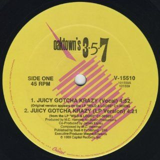 OAKTOWN'S 357 / JUICY GOTCHA KRAZY: Music