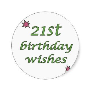 21st Birthday Wishes Round Sticker