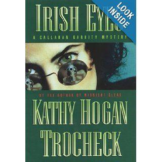 Irish Eyes: A Callahan Garrity Mystery (Callahan Garrity Mysteries): Mary Kay Andrews: 9780060194215: Books