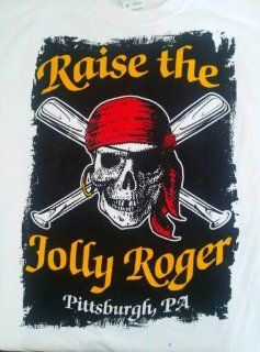 Black ~ Pittsburgh Pirates Raise the Jolly Roger T Shirt (Xtra Large): Everything Else