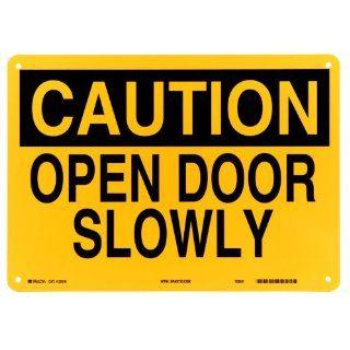 """Brady Black On Yellow Color Door Sign, Legend """"Caution Open Door Slowly"""": Industrial & Scientific"""
