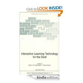 Interactive Learning Technology for the Deaf (Nato ASI Subseries F: (closed)) eBook: Ben A.G. Elsendoorn, Frans Coninx, A. Brekelmans: Kindle Store
