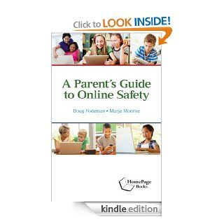 A Parent's Guide to Online Safety eBook: Doug Fodeman, Marje Monroe: Kindle Store