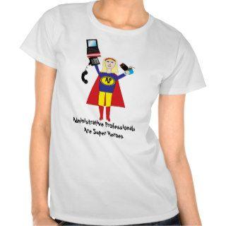 Administrative Professionals Super Hero (Blonde) T Shirt